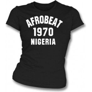 Afrobeat 1970 Nigeria Womens Slim Fit T-Shirt
