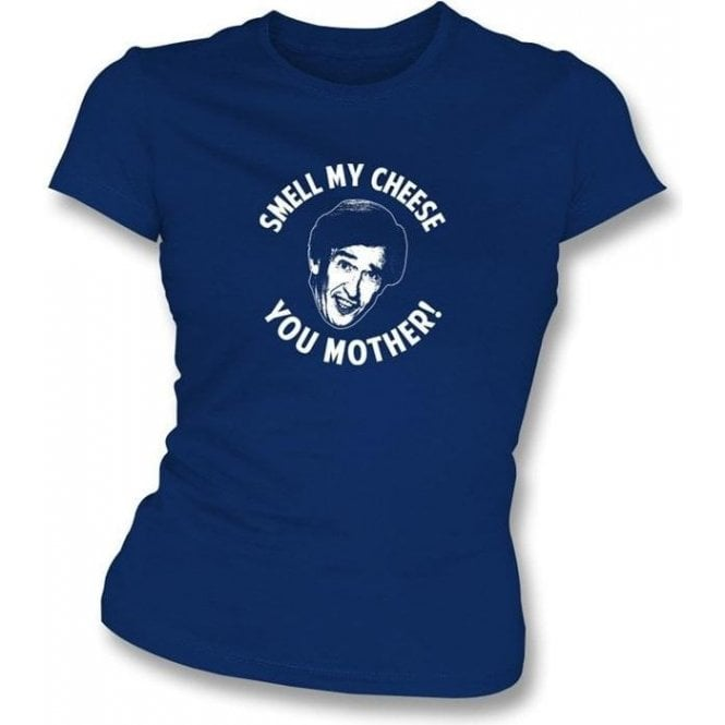 Alan Partridge Smell My Cheese You Mother! Women's Slimfit T-shirt