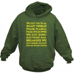 Aliens 'We Got Tactical Smart Missiles...' Movie Slogan Hooded Sweatshirt