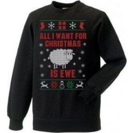 All I Want For Christmas Is Ewe Kids Jumper