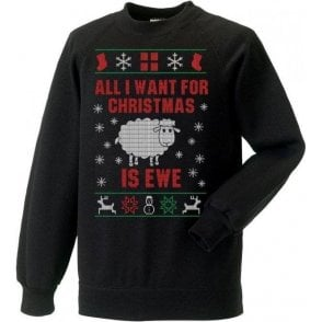 All I Want For Christmas Is Ewe Jumper