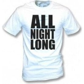 All Night Long (Influenced by Lionel Richie) T-Shirt