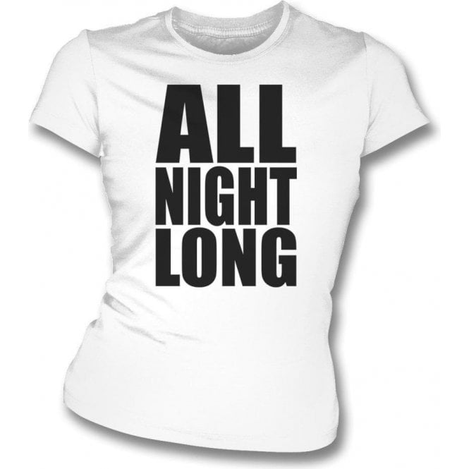 All Night Long (Influenced by Lionel Richie) Womens Slim Fit T-Shirt