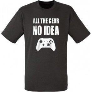 All The Gear... No Idea T-Shirt