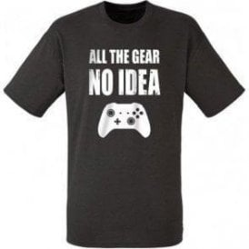 All The Gear... No Idea T-Shirt