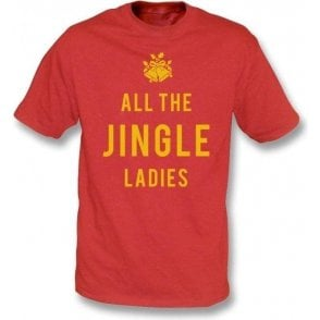 All The Jingle Ladies T-Shirt