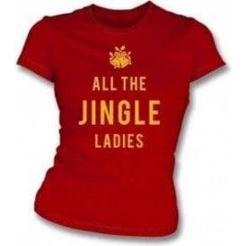 All The Jingle Ladies Womens Slim Fit T-Shirt