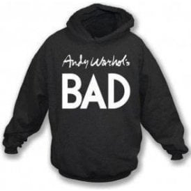 Andy Warhol's Bad (As Worn By Debbie Harry, Blondie) Hooded Sweatshirt