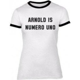 Arnold Is Numero Uno (As Worn By Arnold Schwarzenegger) Womens Slim Fit T-Shirt