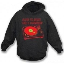 Back to Mine for a Session Hooded Sweatshirt