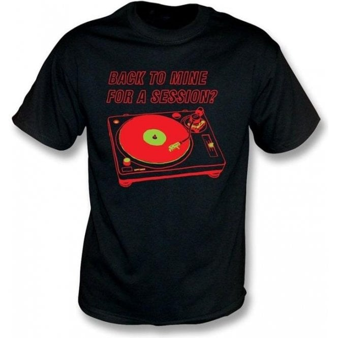 Back to Mine for a Session T-shirt
