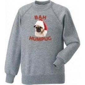 Bah Humpug Sweatshirt
