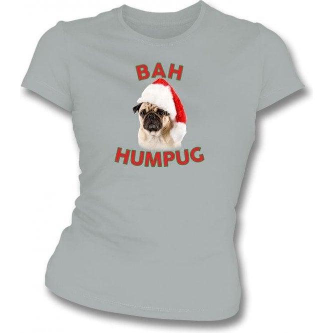 Bah Humpug Womens Slim Fit T-Shirt