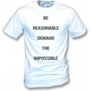 Be Reasonable, Demand The Impossible (As Worn By Vivienne Westwood & Malcolm McLaren) T-Shirt