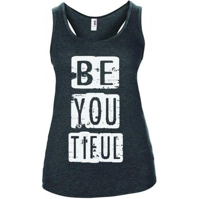 Be You Tiful Women's Tank Top