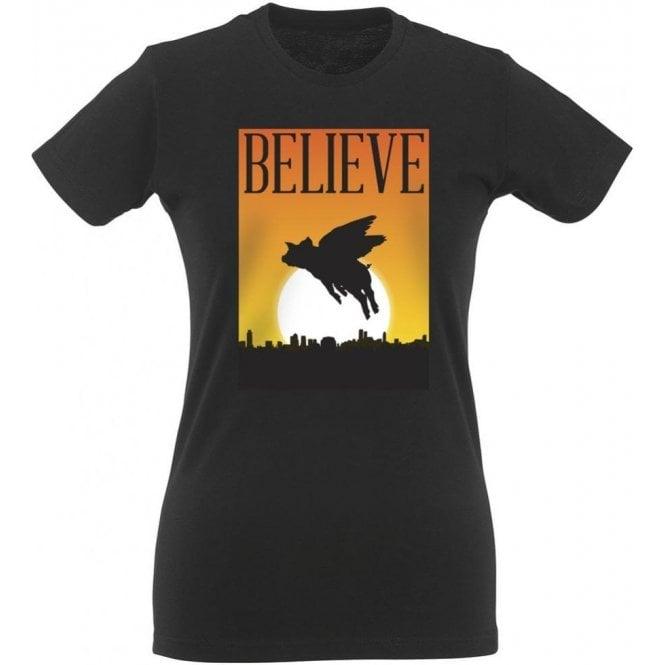 Believe: Flying Pigs Womens Slim Fit T-Shirt