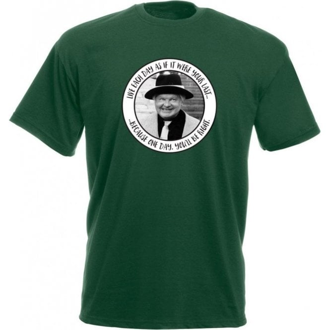 "Benny Hill ""Live Every Day As If It Were Your Last"" T-Shirt"