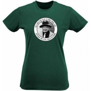 "Benny Hill ""Live Every Day As If It Were Your Last"" Womens Slim Fit T-Shirt"