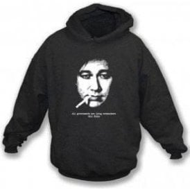 Bill Hicks All Governments Hooded Sweatshirt