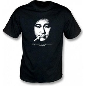 Bill Hicks All Governments T-shirt