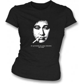 Bill Hicks All Governments Womens Slim-Fit T-shirt