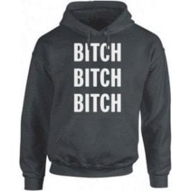 Bitch Bitch Bitch (As Worn By Alice Cooper) Hooded Sweatshirt