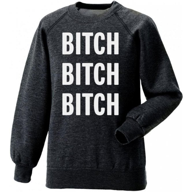 Bitch Bitch Bitch (As Worn By Alice Cooper) Sweatshirt