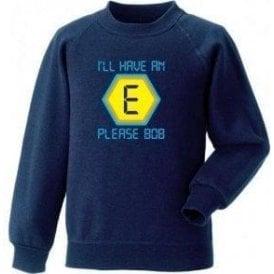 "Blockbusters ""I'll Have An E Please Bob"" Sweatshirt"