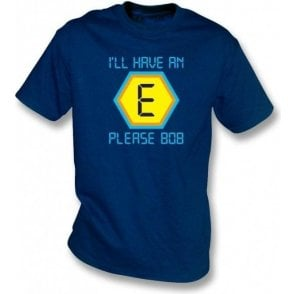"Blockbusters ""I'll Have An E Please Bob"" T-Shirt"