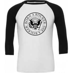 Born A Rocker, Die A Rocker 3/4 Sleeve Unisex Baseball Top