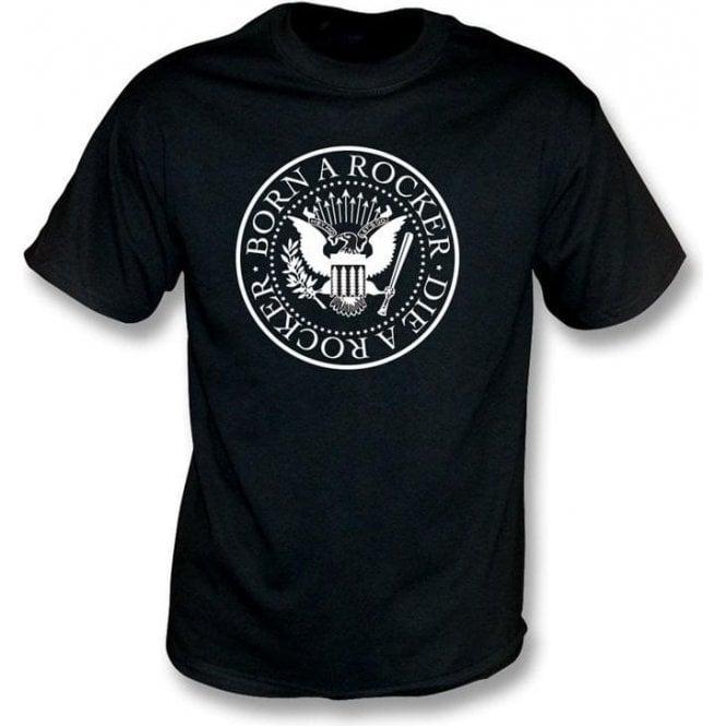 Born A Rocker Die A Rocker T-shirt