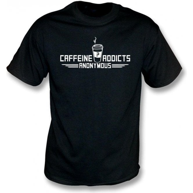 Caffeine Addicts Anonymous T-Shirt