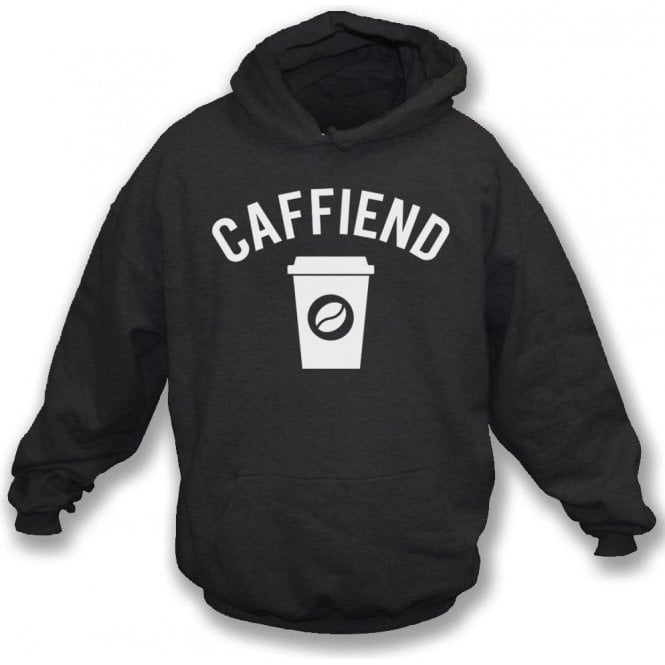 Caffiend Hooded Sweatshirt