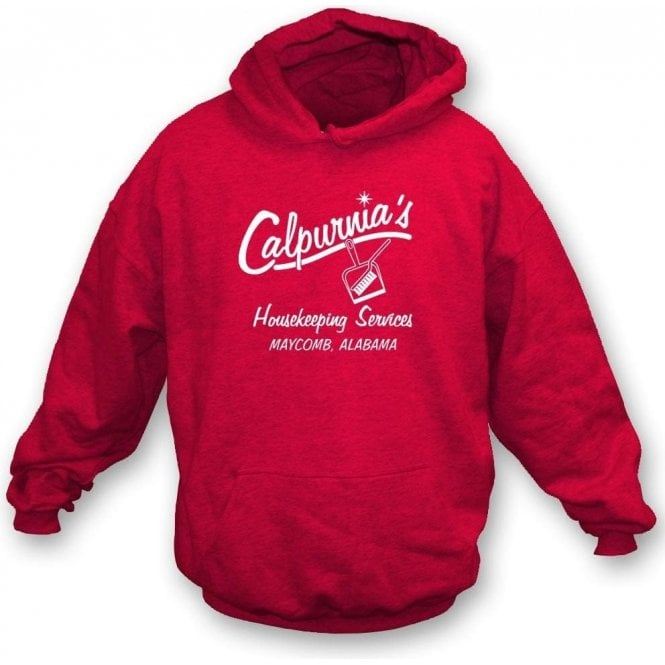 Calpurnia's Housekeeping Services (To Kill A Mockingbird) Hooded Sweatshirt