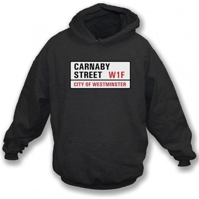 Carnaby Street Road Sign Hooded Sweatshirt