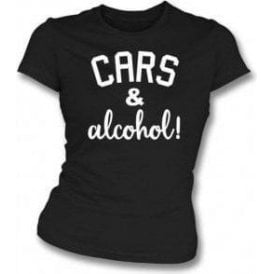 Cars & Alcohol! Womens Slim Fit T-Shirt