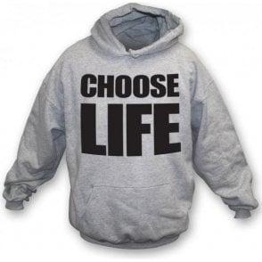 Choose Life (As Worn By George Michael & Andrew Ridgeley, Wham!) Hooded Sweatshirt