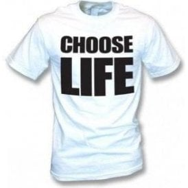 Choose Life (As Worn By George Michael & Andrew Ridgeley, Wham!) T-Shirt