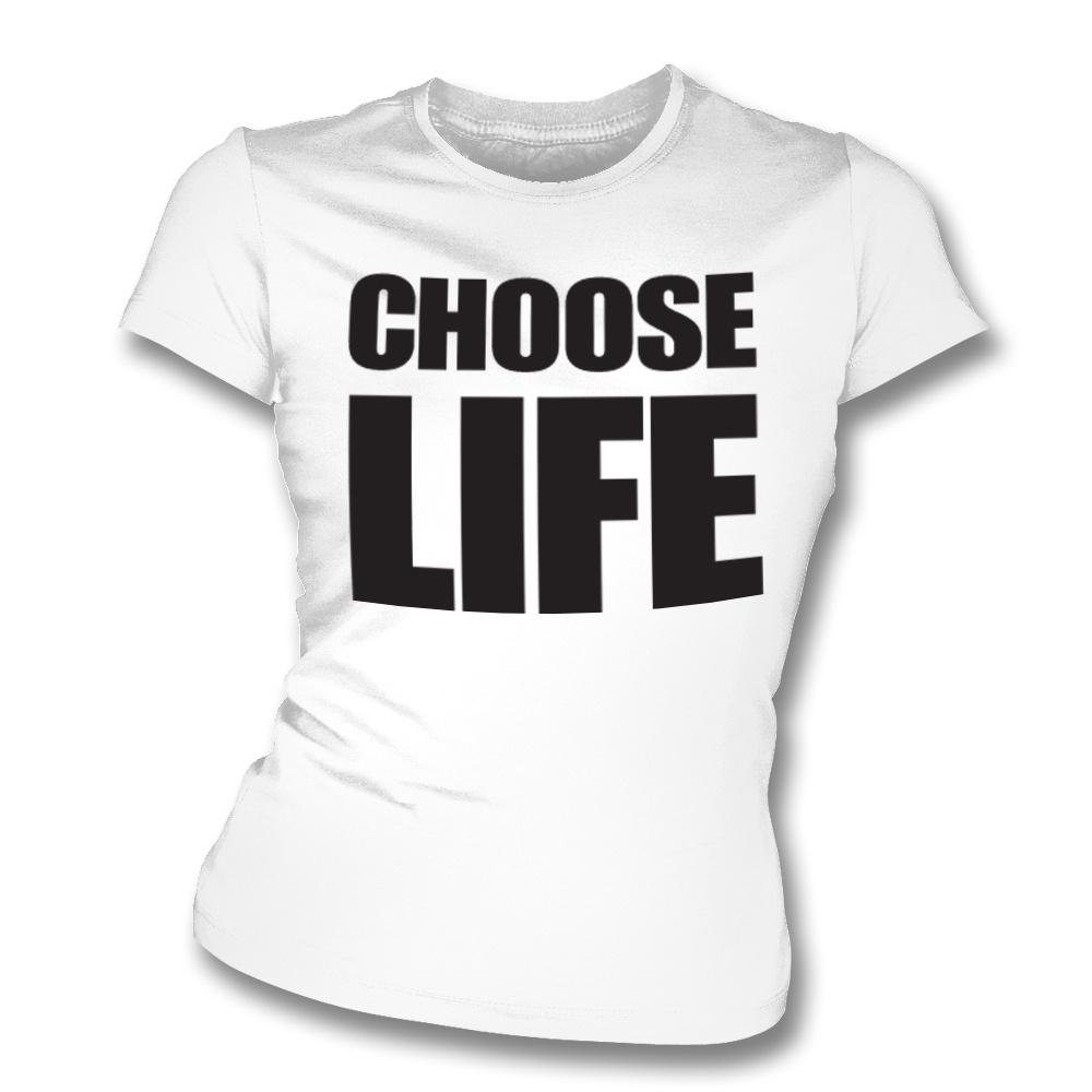 Choose Life Women's Slimfit T-shirt