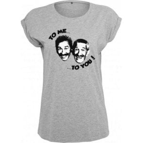 "Chuckle Brothers ""To Me, To You"" Womens Extended Shoulder T-Shirt"