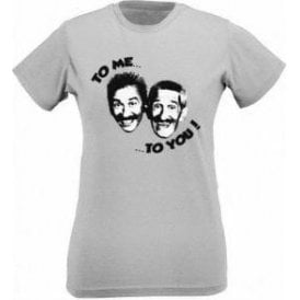 "Chuckle Brothers ""To Me, To You"" Womens Slim Fit T-Shirt"