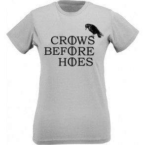 Crows Before Hoes Womens Slim Fit T-Shirt