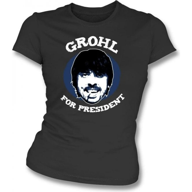 Dave Grohl For President Vintage Wash Womens Slim Fit T-Shirt