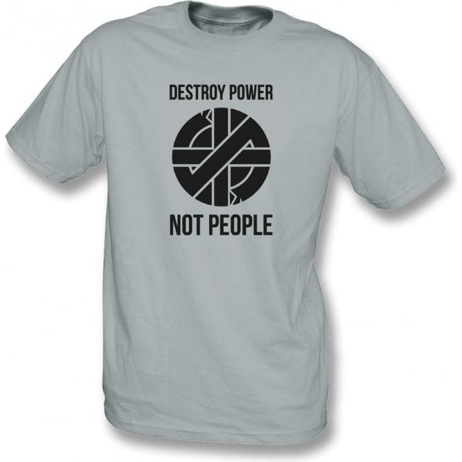 Destroy Power, Not People (As Worn By Joe Strummer, The Clash) T-Shirt