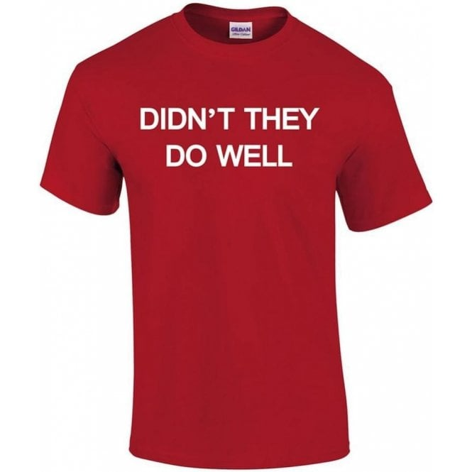 Didn't They Do Well (As Worn By David Gilmour, Pink Floyd) T-Shirt