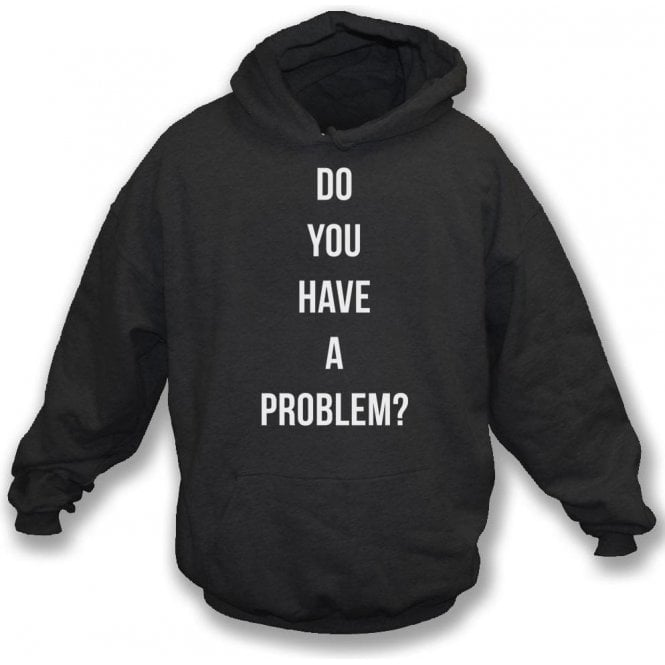 Do You Have A Problem? (As Worn By Keith Flint, The Prodigy) Kids Hooded Sweatshirt