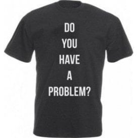 Do You Have A Problem? (As Worn By Keith Flint, The Prodigy) Vintage Wash T-Shirt