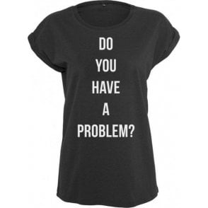 Do You Have A Problem? (As Worn By Keith Flint, The Prodigy) Womens Extended Shoulder T-Shirt