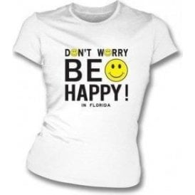 Don't Worry Be Happy (As worn by Michael Stipe of REM) Womens Slimfit
