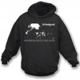 Dr. Feelgood Maximum  Booze and Blues Hooded Sweatshirt